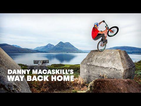 Way Back Home w/ Danny MacAskill