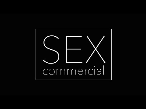 SEX COMMERCIAL