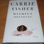 Carrie Fisher – Wishful Drinking