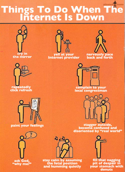 Things To Do When The Internet Is Down