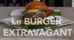Le Burger Extravagant - Teuerster Burger der Welt