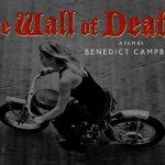 Doku: The Wall of Death (nicht das Metal-Ding, sondern das mit den Motorrädern)