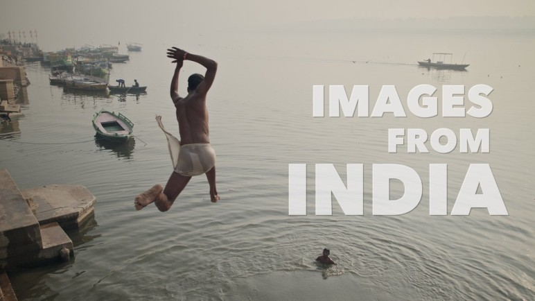 Fernweh: Images From India