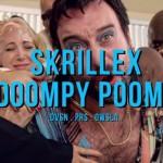 Täglich grüßt das Skrillex-Tier: Doompy Poomp