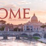Fernweh: A Gift from Rome (Timelapse & Hyperlapse)